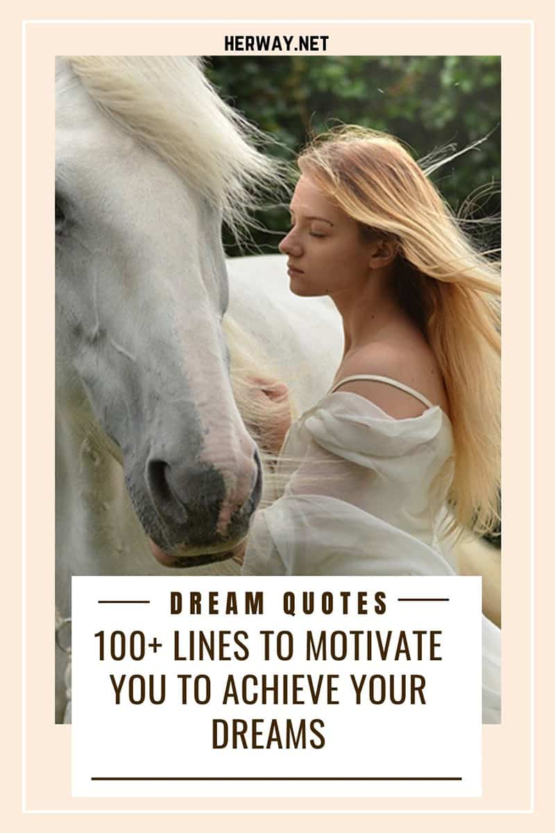 Dream Quotes 100+ Lines To Motivate You To Achieve Your Dreams