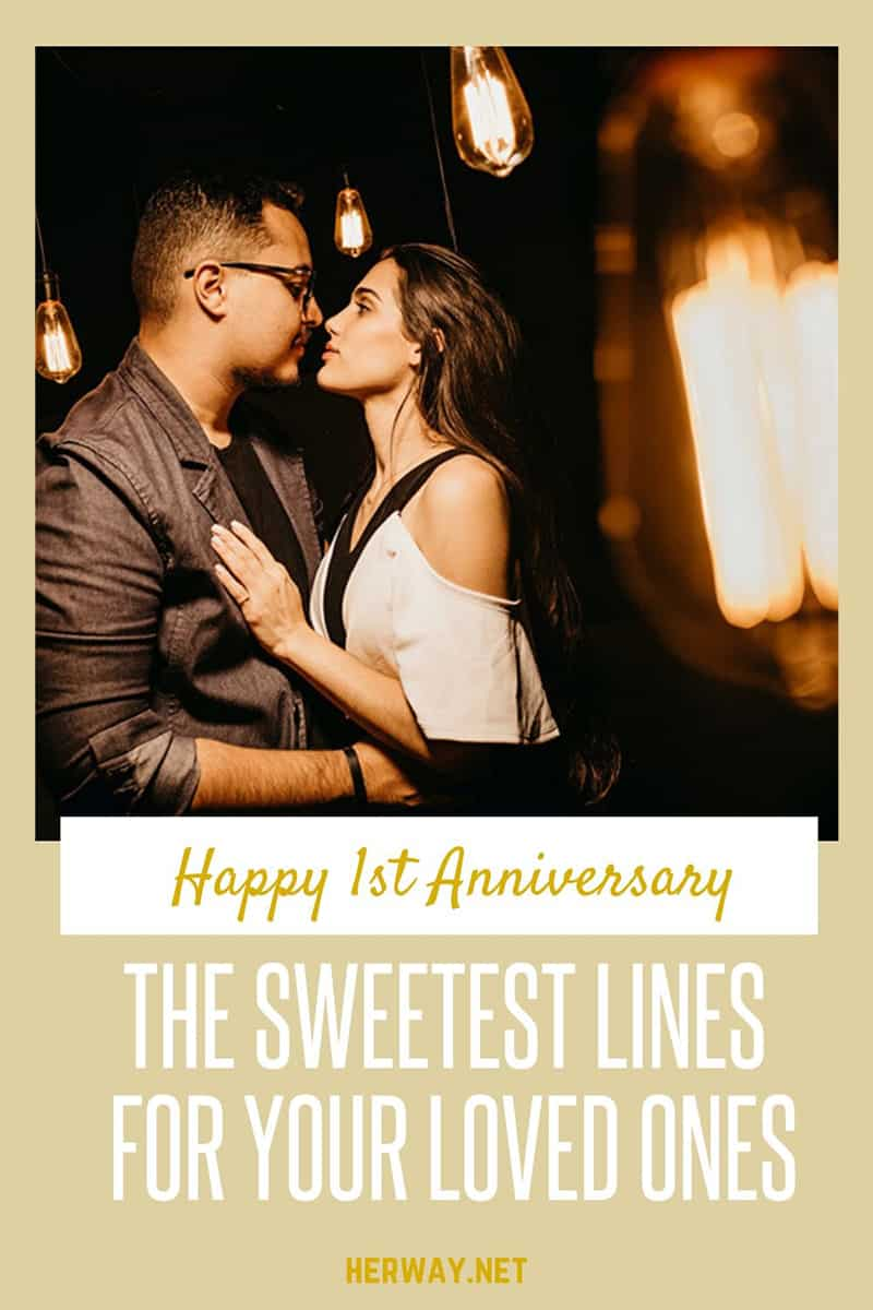Happy 1st Anniversary The Sweetest Lines For Your Loved One