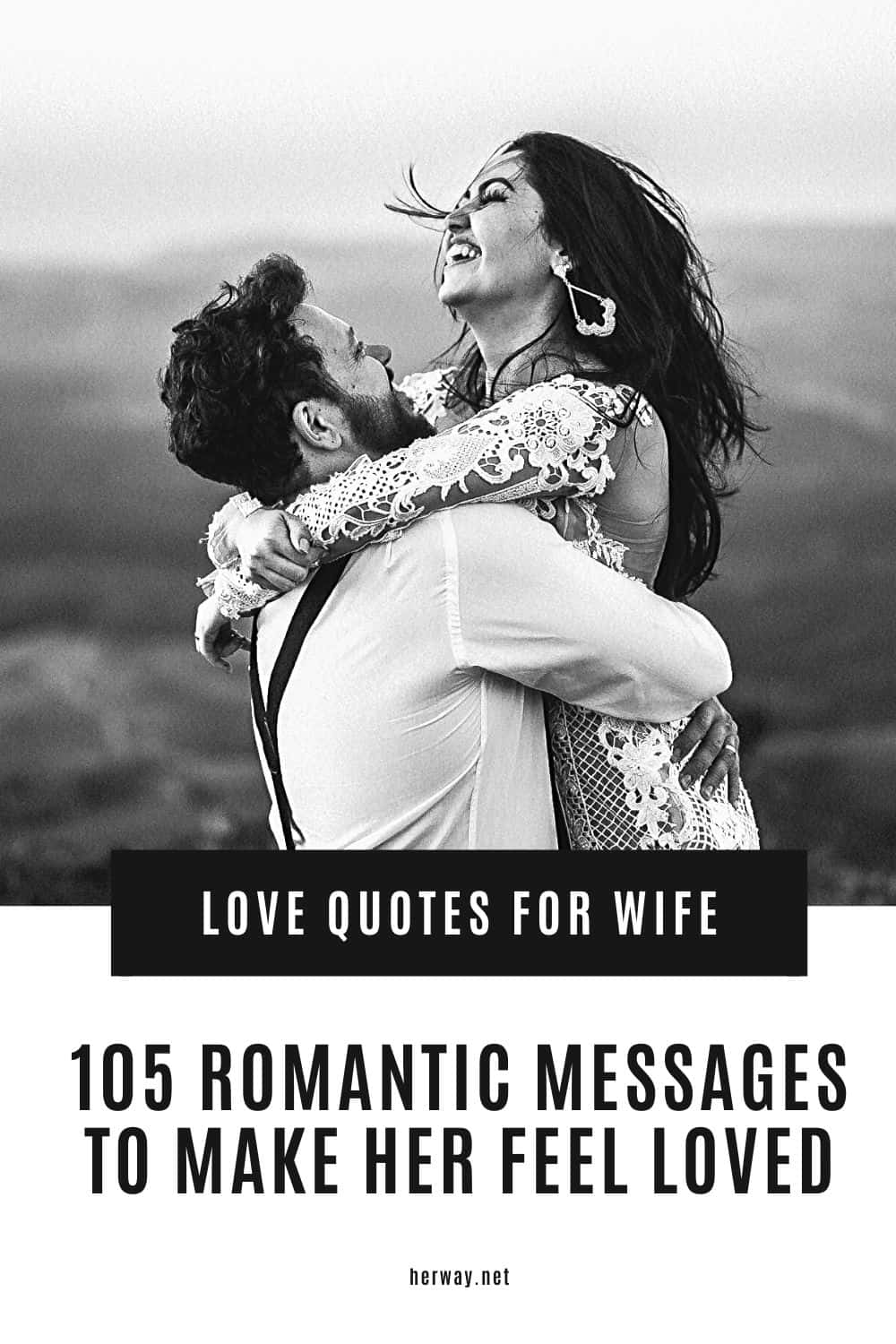 Love Quotes For Wife 105 Romantic Messages To Make Her Feel Loved Pinterest