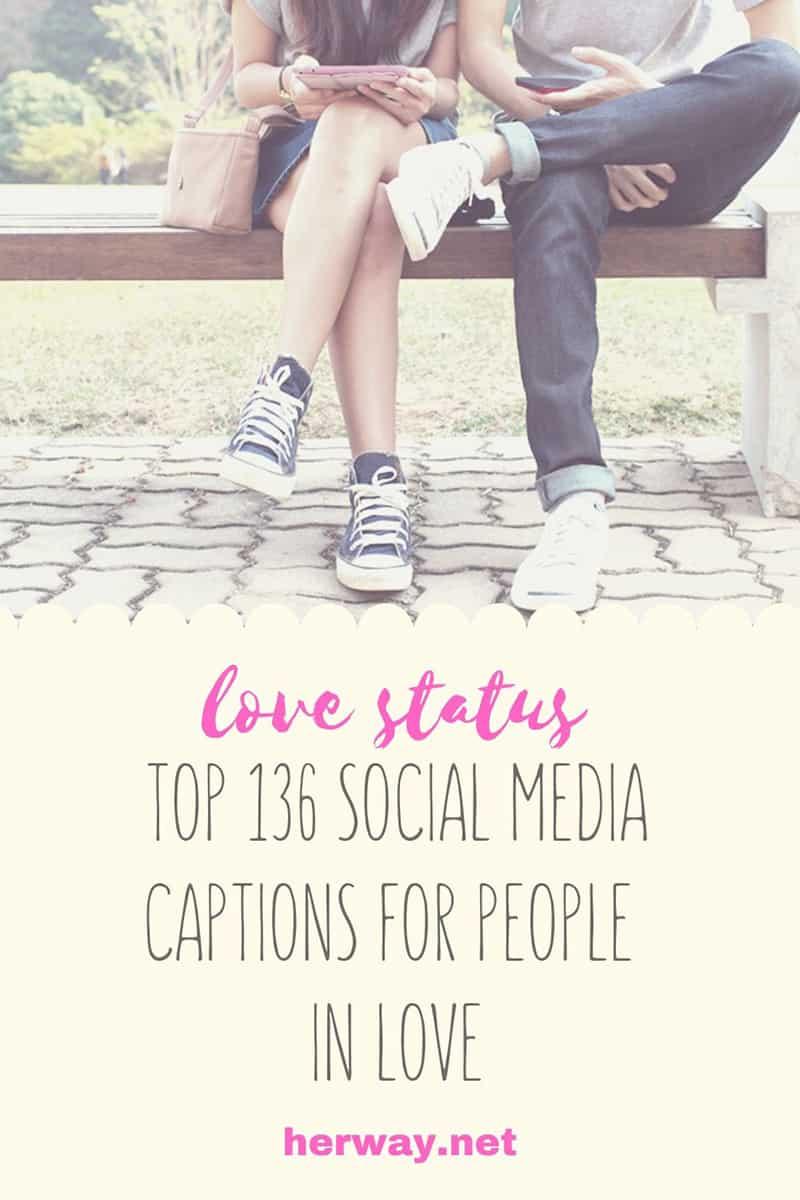 Love status: Top 135 Social Media Captions For People In Love Pinterest