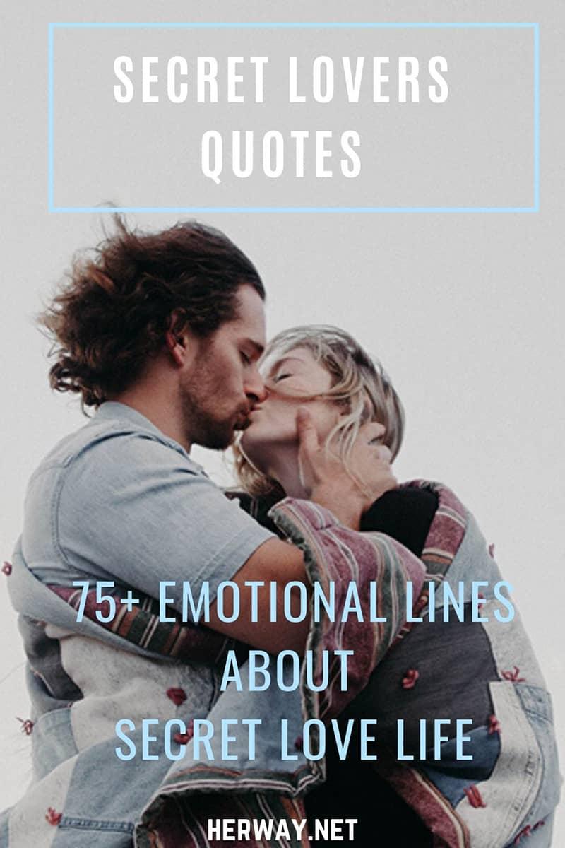Secret Lovers Quotes 75+ Emotional Lines About Secret Love Life
