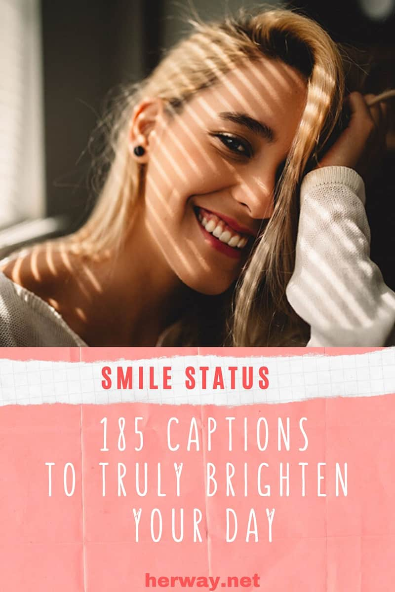 Smile Status: 185 Captions To Truly Brighten Your Day