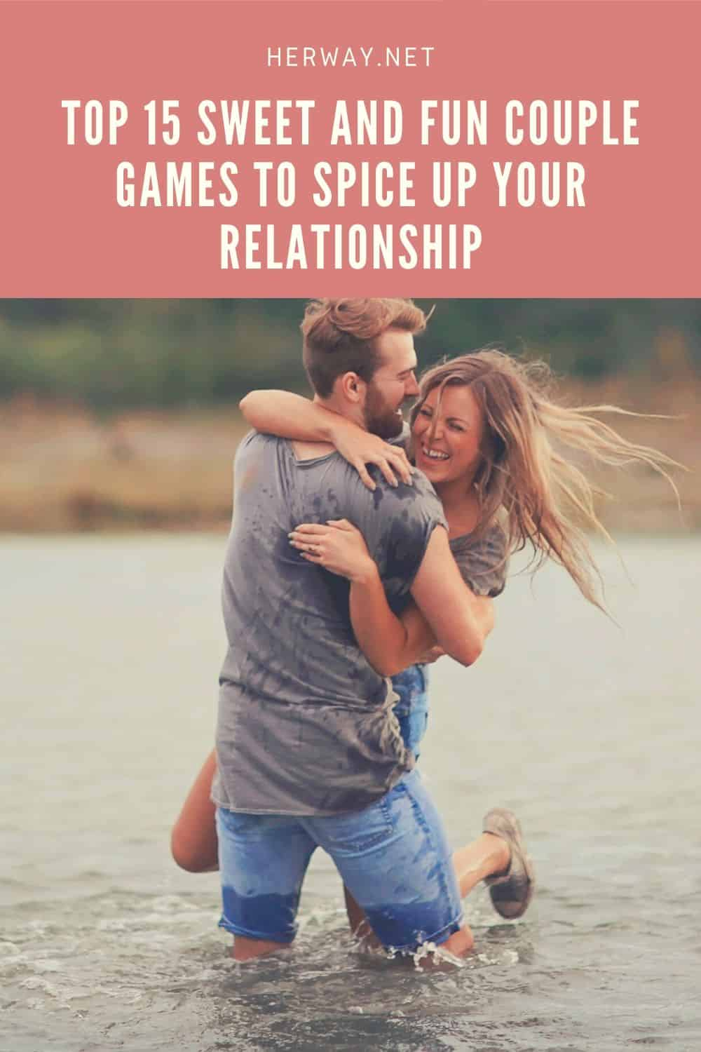 Top 15 Sweet And Fun Couple Games To Spice Up Your Relationship Pinterest