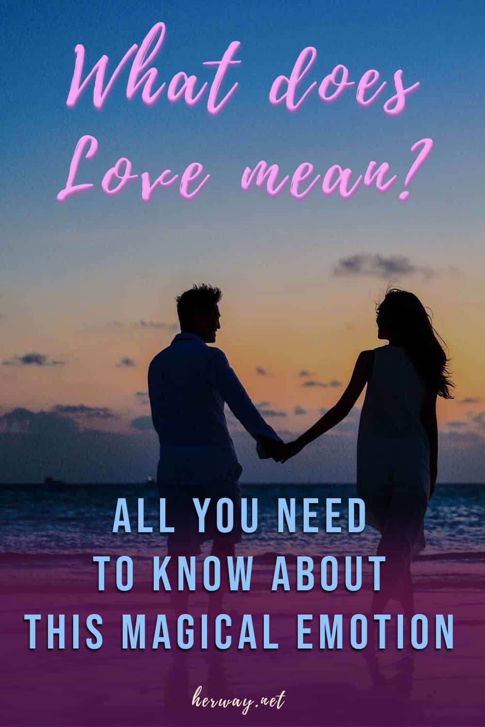 What Does Love Mean All You Need To Know About This Magical Emotion