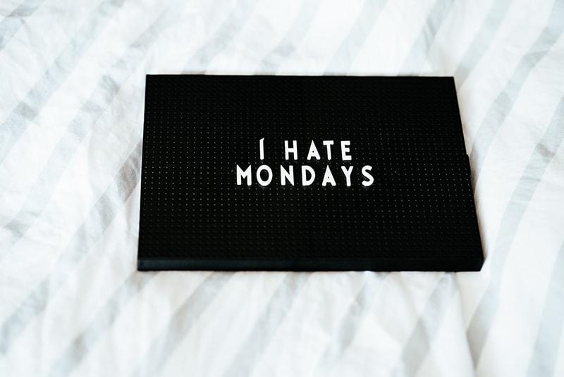 i hate mondays printed on black box