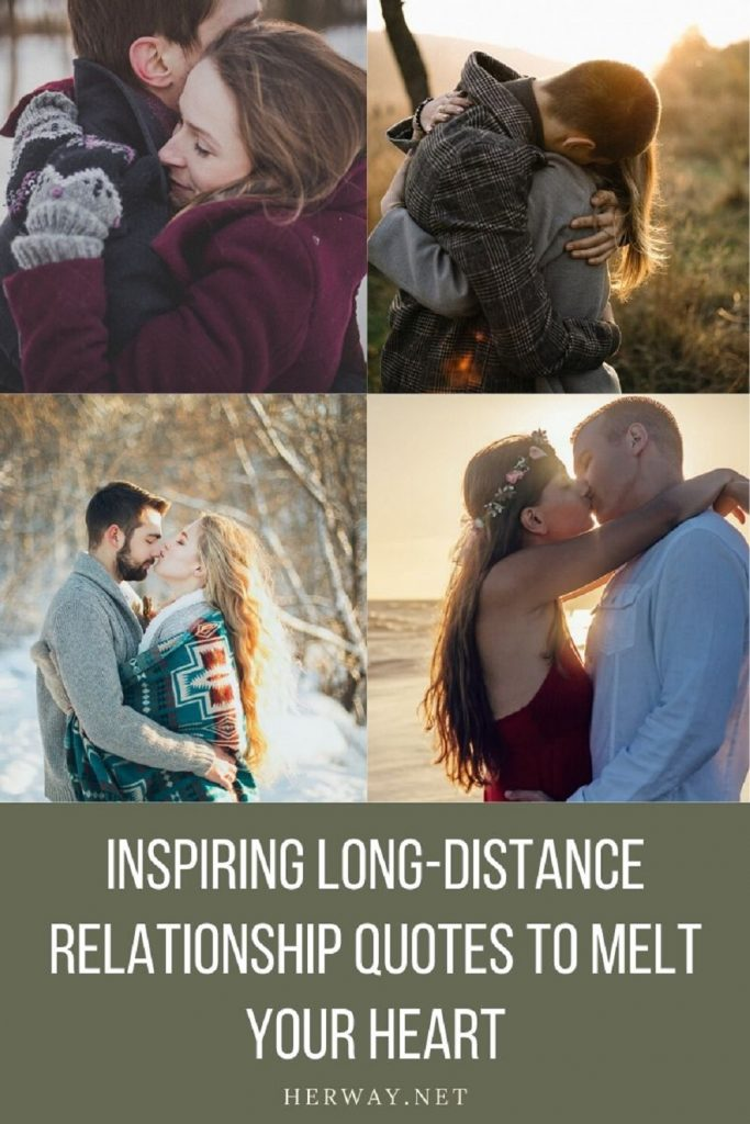 Inspiring Long-Distance Relationship Quotes To Melt Your Heart Pinterest
