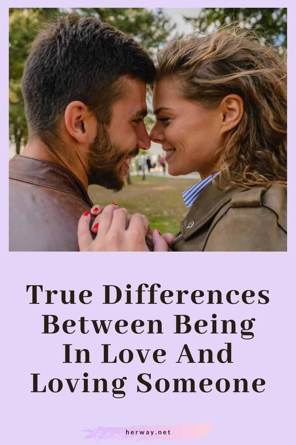 True Differences Between Being In Love And Loving Someone