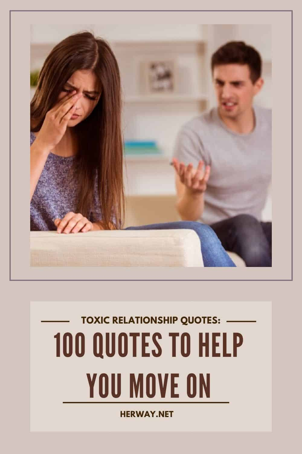 Toxic Relationship Quotes: 100 Quotes To Help You Move On pinterest