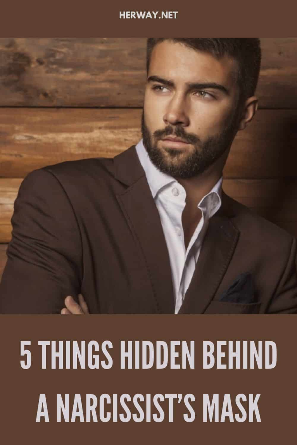 5 Things Hidden Behind A Narcissist's Mask