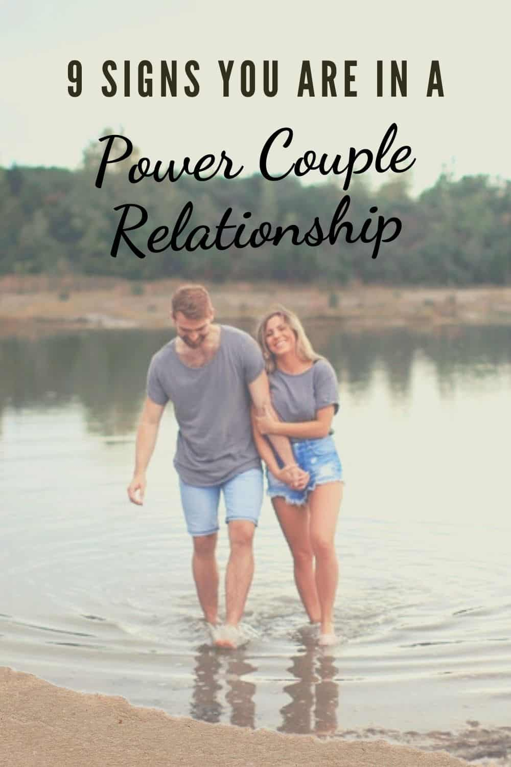 9 Signs You Are In A Power Couple Relationship