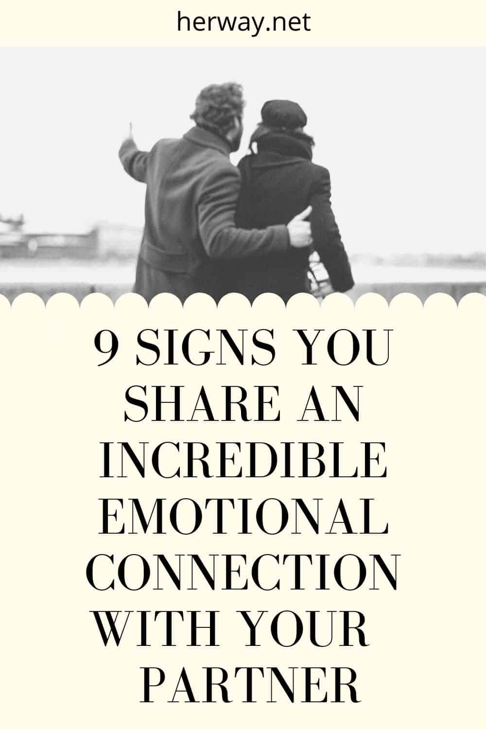 9 Signs You Share An Incredible Emotional Connection With Your Partner