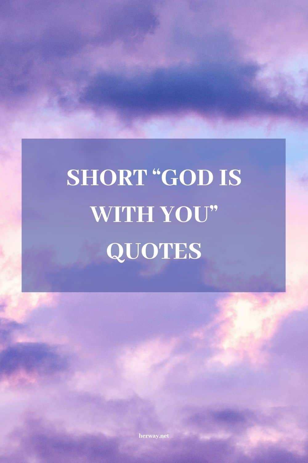God Quotes Uplifting Sayings To Inspire And Empower You