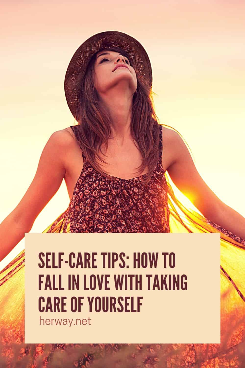 Self-Care Tips: How To Fall In Love With Taking Care Of Yourself