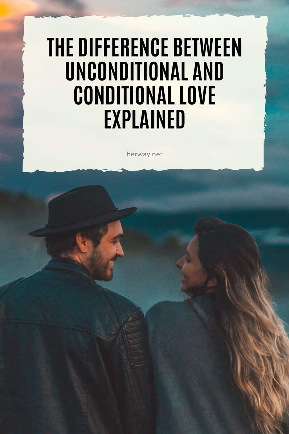 The Difference Between Unconditional And Conditional Love Explained