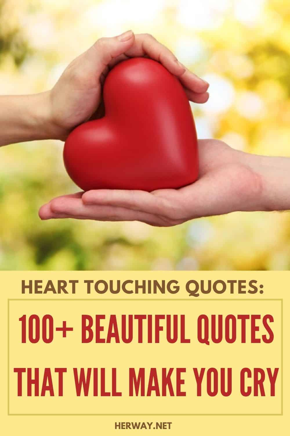 Heart Touching Quotes: 100+ Beautiful Quotes That Will Make You Cry pinterest