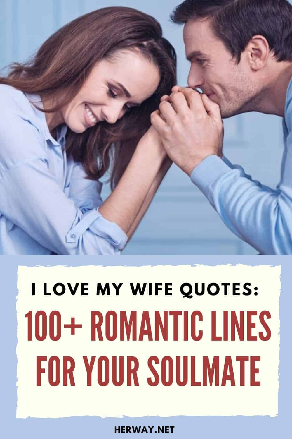I Love My Wife Quotes: 100+ Romantic Lines For Your Soulmate pinterest