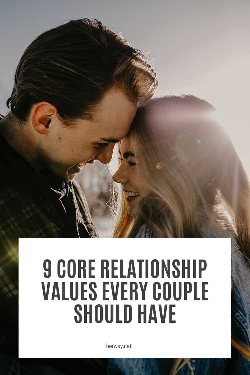 9 Core Relationship Values Every Couple Should Have