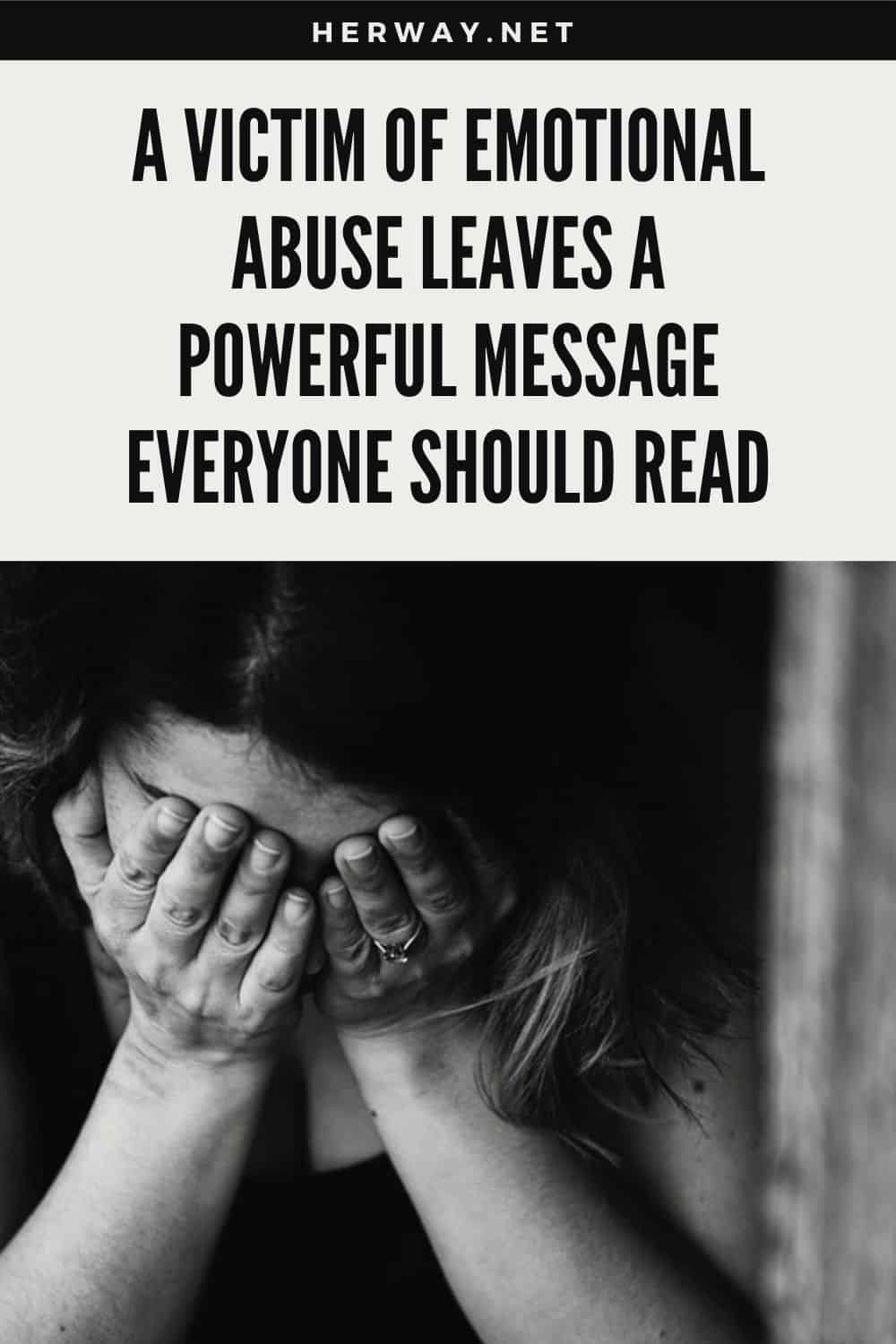A Victim Of Emotional Abuse Leaves A Powerful Message
