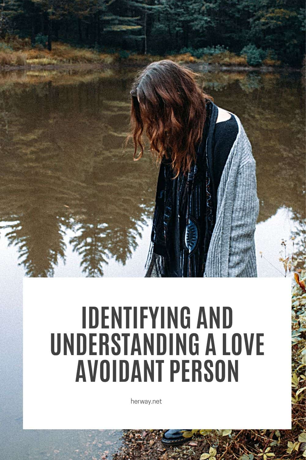 Identifying And Understanding A Love Avoidant Person