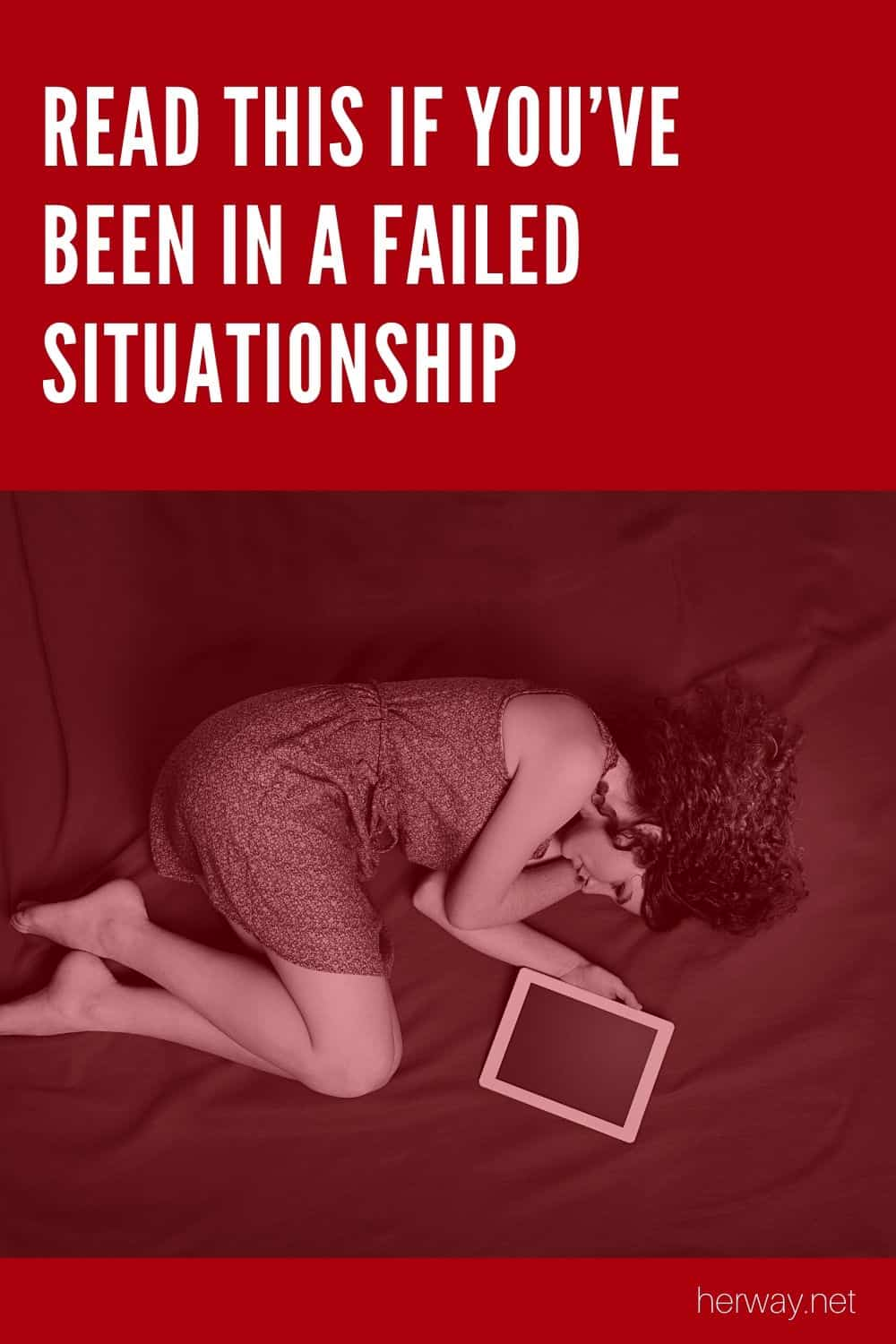 Read This If You've Been In A Failed Situationship