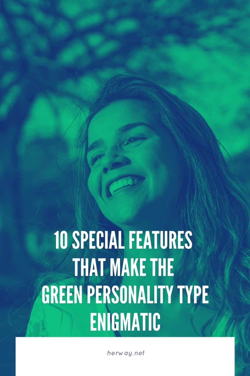 10 Special Features That Make The Green Personality Type Enigmatic