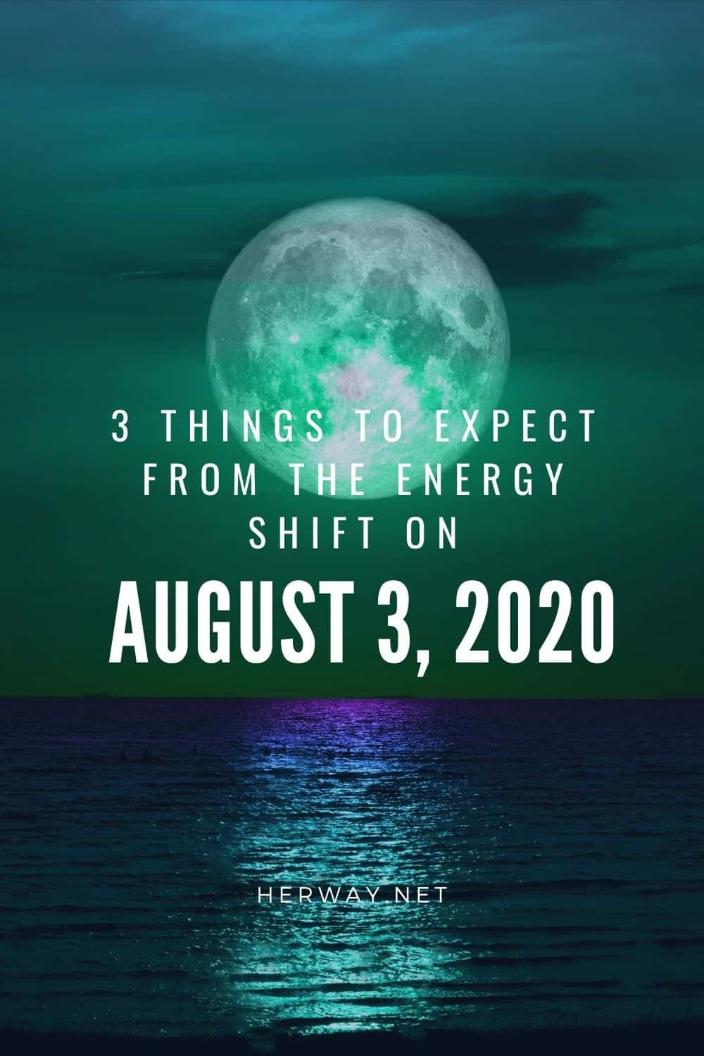 3 Things To Expect From The Energy Shift On August 3, 2020