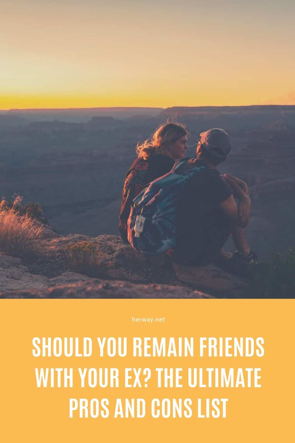 Should You Remain Friends With Your Ex? The Ultimate Pros And Cons List