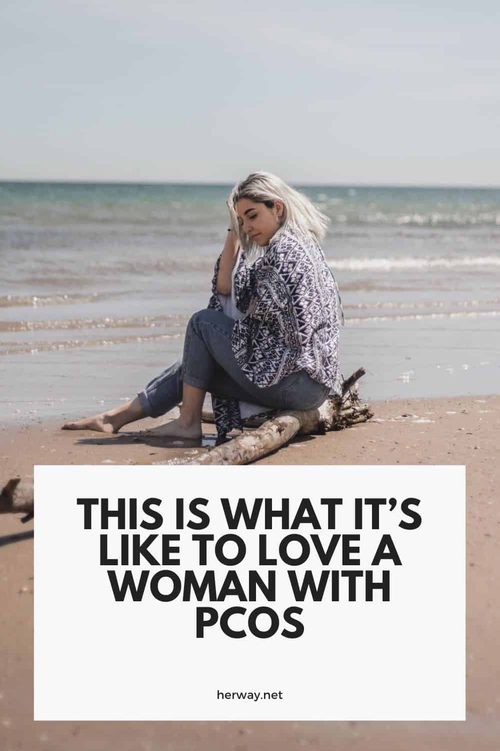 This Is What It's Like To Love A Woman With PCOS