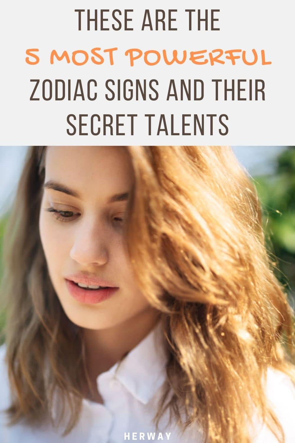 These Are The 5 Most Powerful Zodiac Signs And Their Secret Talents