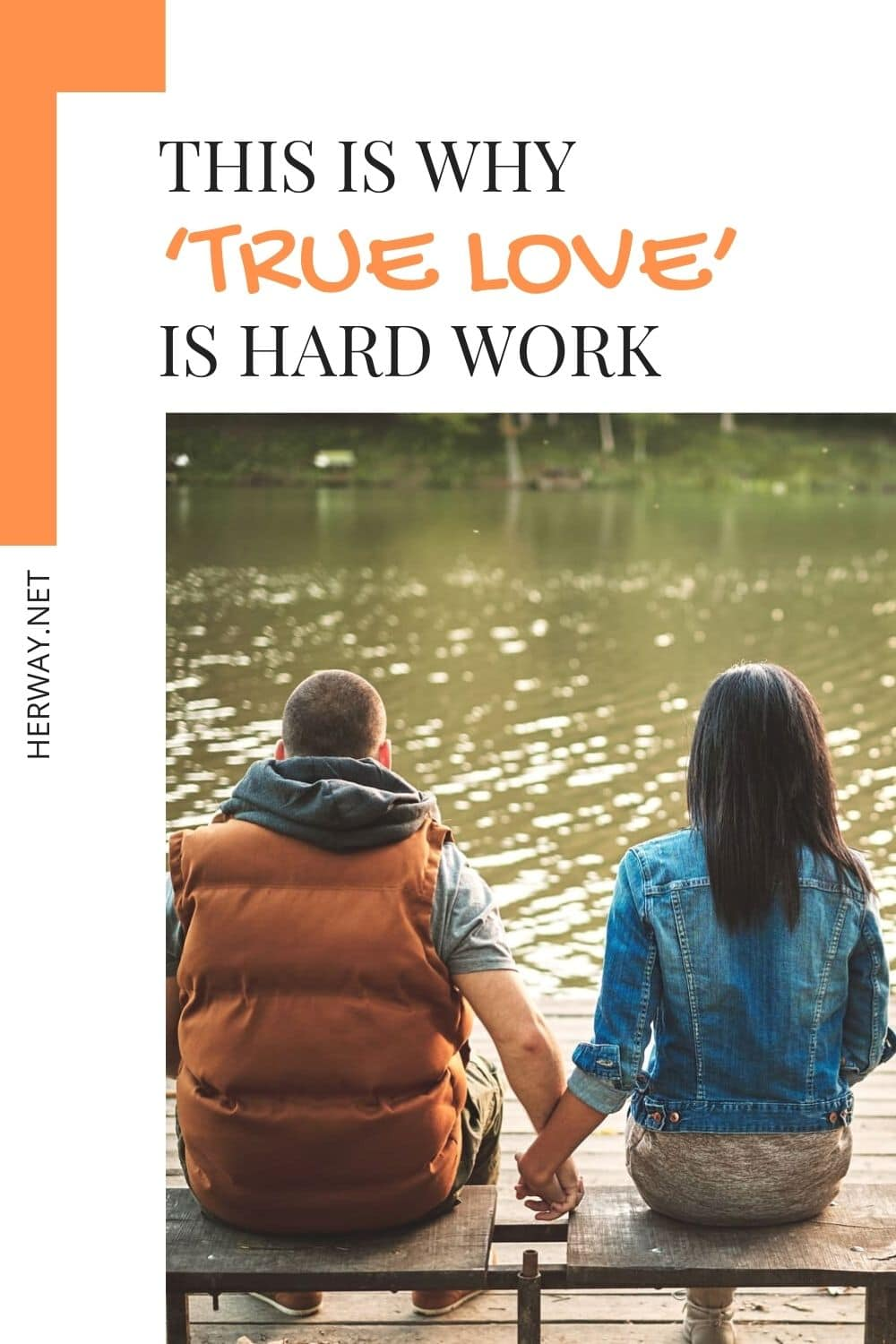 This Is Why 'True Love' Is Hard Work