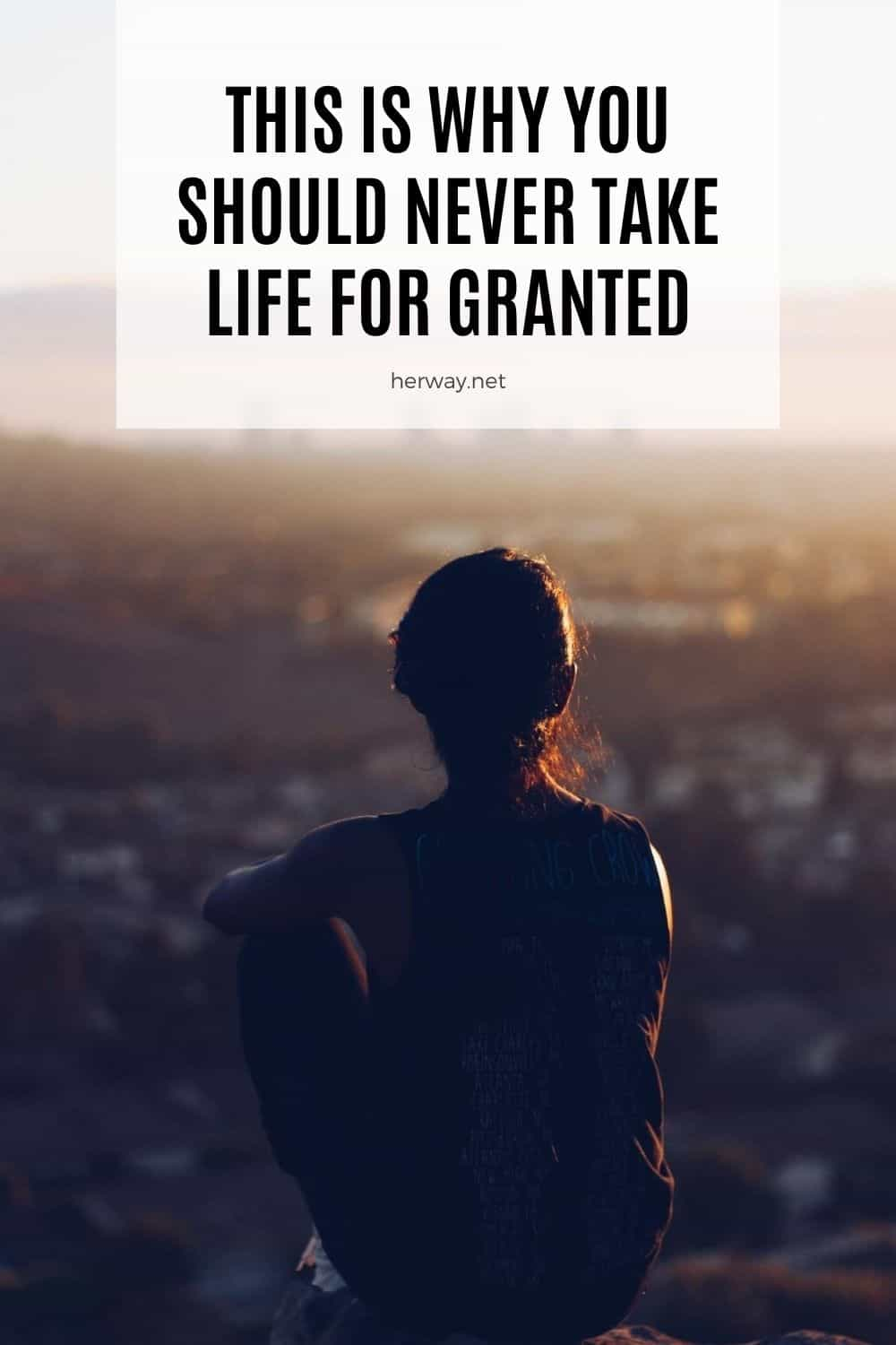 This Is Why You Should Never Take Life For Granted