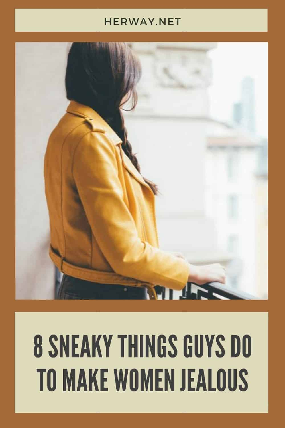 8 Sneaky Things Guys Do To Make Women Jealous
