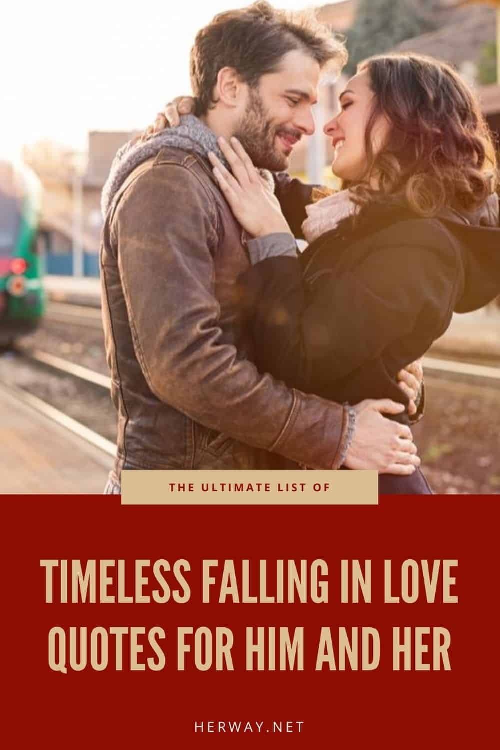 The Ultimate List Of Timeless Falling In Love Quotes For Him And Her
