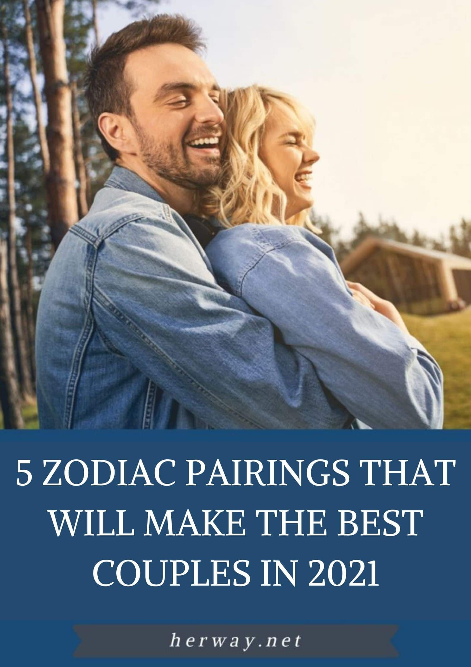 5 Zodiac Pairings That Will Make The Best Couples in 2021