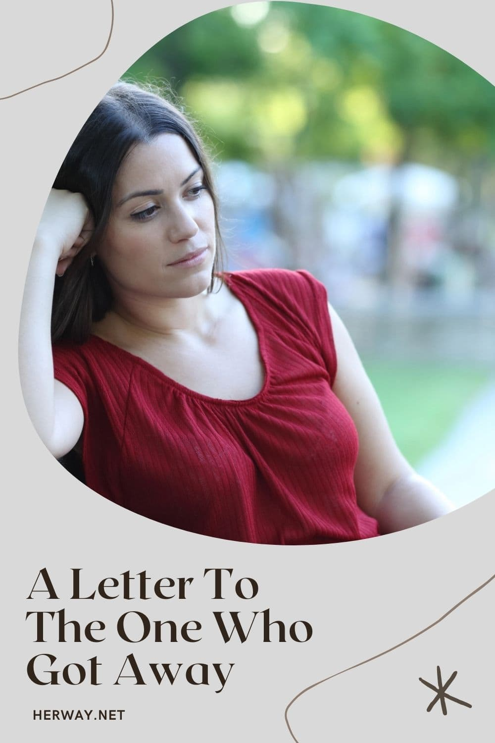 A Letter To The One Who Got Away