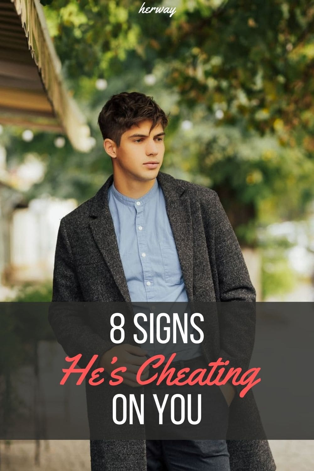 8 Signs He's Cheating On You