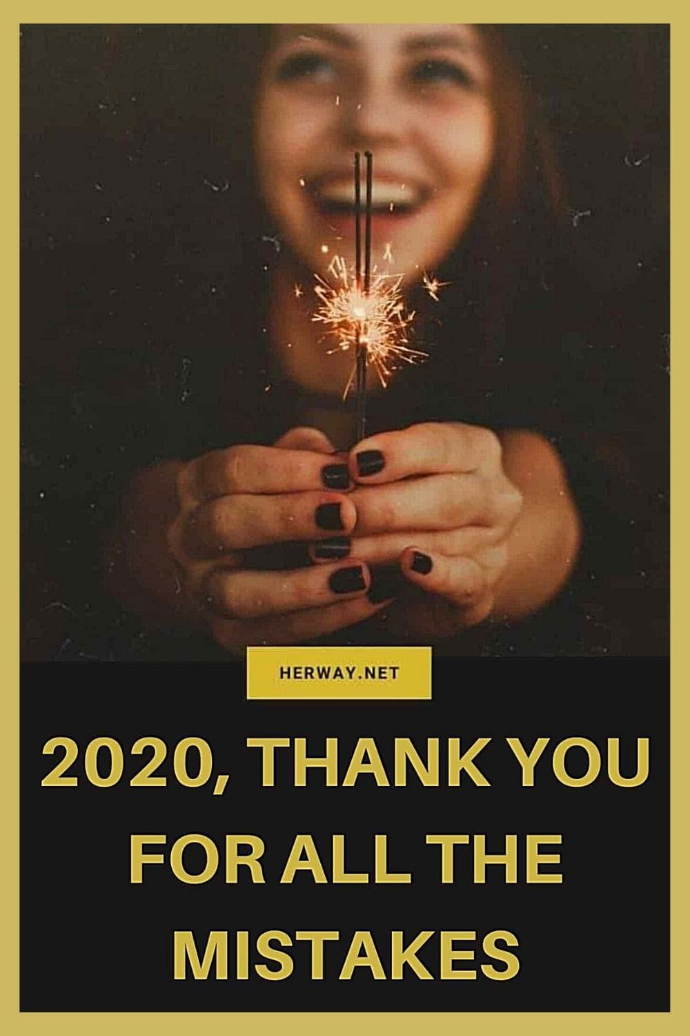 2020, Thank You For All The Mistakes